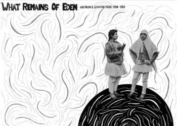 Το εξώφυλλο του δίσκου «What Remains of Eden: Anatolian & Levantine Music from 78s, ca. 1928-52», της Mississippi/Canary Records, φιλοτέχνησε ο Eric Isaacson